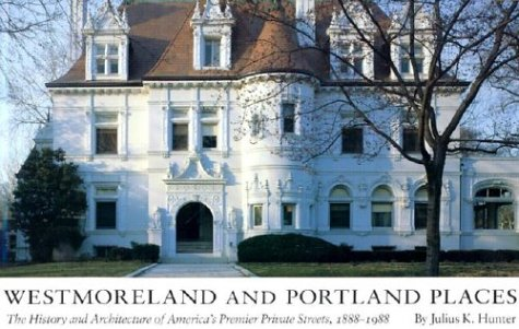 Westmoreland Place - Westmoreland and Portland Places: The History and Architecture of America's Premier Private Streets, 1888-1988