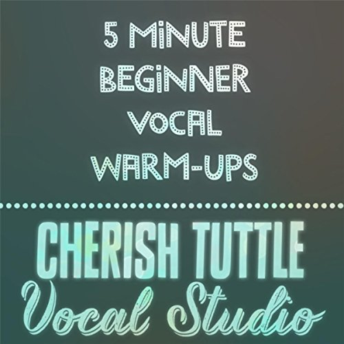 5 Minute Beginner Vocal Warm-Ups