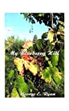 My Blueberry Hill, George E. Ryan, 1585005711