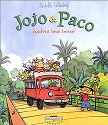 Jojo et Paco roulent leur bosse