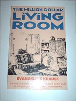 The Million Dollar Living Room: Evangeline Krause: 9780842342858:  Amazon.com: Books