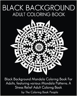 Amazon Black Background Adult Coloring Book Black Background