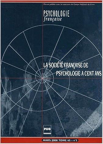En ligne téléchargement gratuit La Société française de psychologie à cent ans pdf, epub