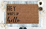 Hey What's Up Hello Coir Doormat