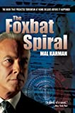 img - for The Foxbat Spiral book / textbook / text book