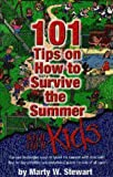 img - for 101 Tips on How to Survive the Summer with Your Kids book / textbook / text book