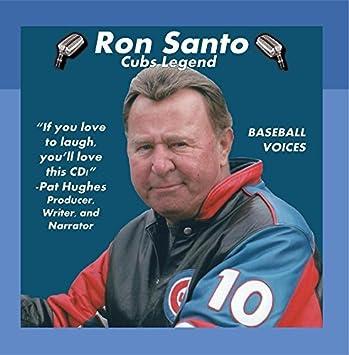 Ron Santo: Cubs Legend by Ron Santo & Pat Hughes: Ron Santo ...