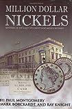 Million Dollar Nickels, Paul Montgomery and Mark Borckardt, 0974237183