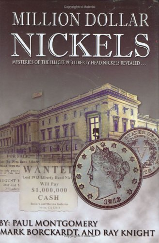 Download Million Dollar Nickels: Mysteries of the 1913 Liberty Head Nickels Revealed... ebook