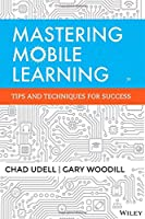 Mastering Mobile Learning Front Cover