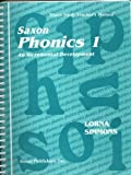 Saxon Phonics 1 An Incremental Development: Home Study Teacher s Manual (Homeschool Phonics & Spelling) unknown Edition by SAXON PUBLISHERS [1998]
