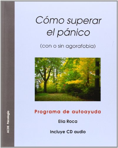 Descargar Libro Como Superar El Panico - Con O Sin Agorafobia - Programa Elia Roca