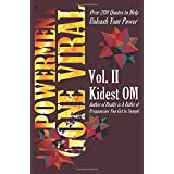 IN-POWERMENT Gone Viral Volume 2: Over 200 Quotes to Help Unleash Your Power