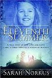 The Eleventh Summer, Sarah Norkus, 1414106076