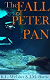 The Fall of Peter Pan: The Neverland Chronicles