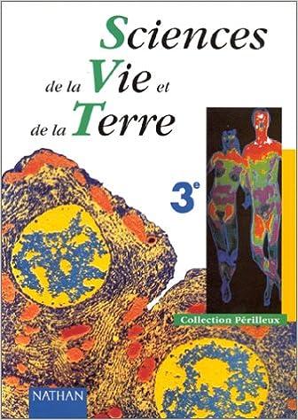 Livres Sciences de la vie et de la terre, 3e. Livre de l'élève epub, pdf