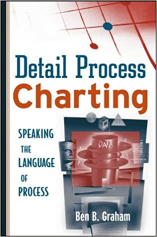 Detail Process Charting: Speaking the Language of Process