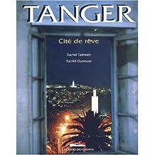 Tanger cité de reve