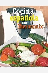 Cocina Española Con Thermomix (El Rincón Del Paladar) (Spanish Edition) Kindle Edition