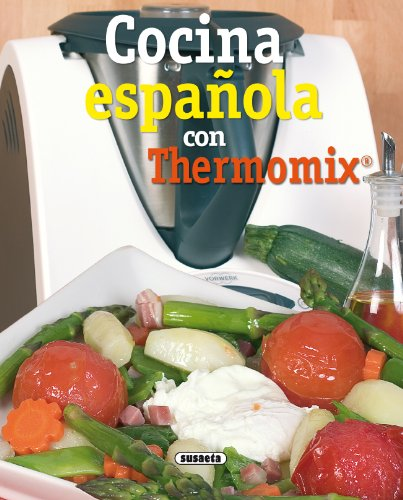 Cocina Española Con Thermomix (El Rincón Del Paladar) (Spanish Edition) by [