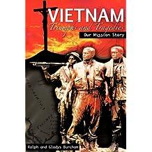 Vietnam-Triumphs and Tragedies