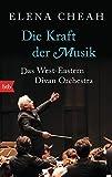 Die Kraft der Musik: Das West-Eastern Divan Orchestra