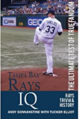 Tampa Bay Rays IQ: The Ultimate Test of True Fandom Paperback