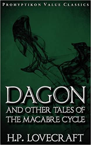 Book Dagon and Other Tales of the Macabre Cycle (Prohyptikon Value Classics)