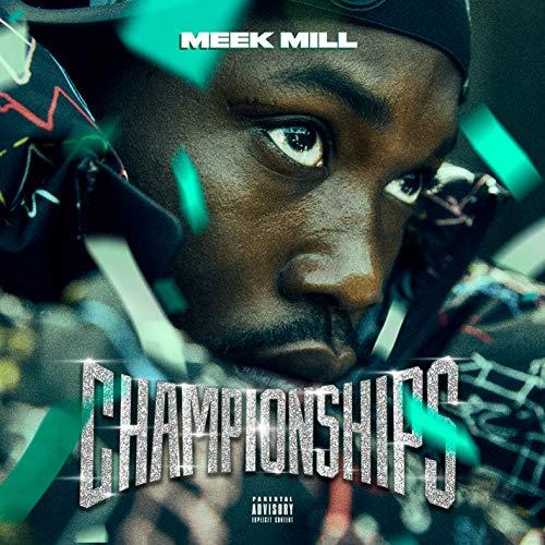 Championships [Explicit] (Best Meek Mill Lines)
