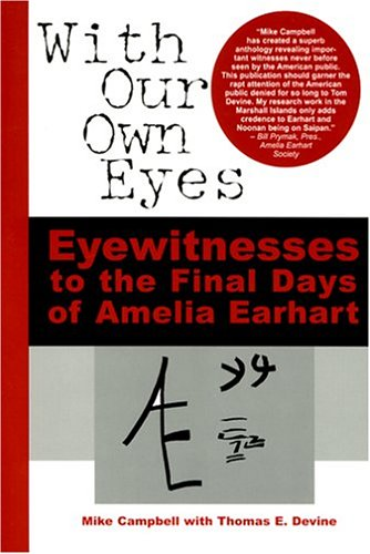 With Our Own Eyes: Eyewitnesses to the Final Days of Amelia (Own Eyes)