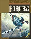 Archaeopteryx, Susan H. Gray, 1592963641