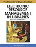 Electronic Resource Management in Libraries, Holly Yu, 1599048914