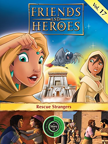 friends-and-heroes-volume-17-rescue-strangers