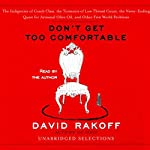 Don't Get Too Comfortable (Unabridged Selections) | David Rakoff