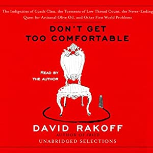 Don't Get Too Comfortable (Unabridged Selections) Audiobook
