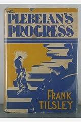 Plebeian's Progress, The