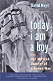 Today I Am a Boy, David Hays, 0743201272