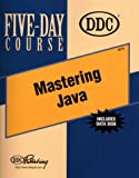 Mastering Java, DDC Publishing Staff, 1562438417