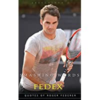 fan products of Smashing Words of FedEx: 100+ Quotes of Roger Federer