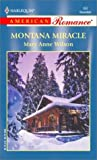 Montana Miracle, Mary Anne Wilson, 0373169523