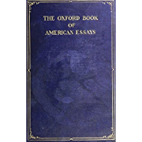 THE OXFORD BOOK OF AMERICAN ESSAYS CHOSEN BY BRANDER MATTHEWS