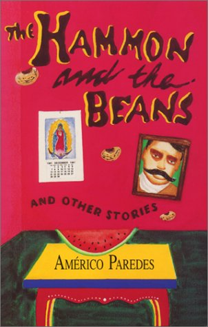 A literary analysis of the hammon and the beans by americo paredes