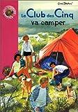 "Afficher ""Le Club des Cinq va camper"""