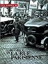 Chronique de la rue parisienne : Les années 30 par Celati