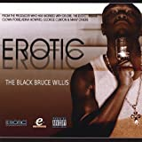 The Black Bruce Willis [Explicit]