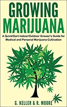 Marijuana Growing QuickStart Personal Marijuana ebook product image