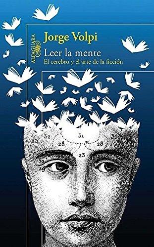 Download Leer la mente: El cerebro y el arte de la ficcion (Spanish Edition) pdf