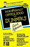 WordPerfect Office 2000 for Dummies Quick Reference, Joyce Nielson and Joyce J. Nielsen, 0764504576