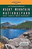 Rocky Mountain Nationalpark: Das Juwel der Rockies: schwarz-weiß Edition (Scenic Guides)