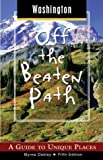 Washington off the Beaten Path, Myrna Oakley, 0762723742
